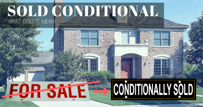 conditionally sold real estate term
