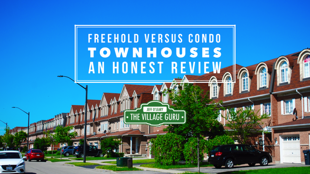 article comparing freehold to condo town houses