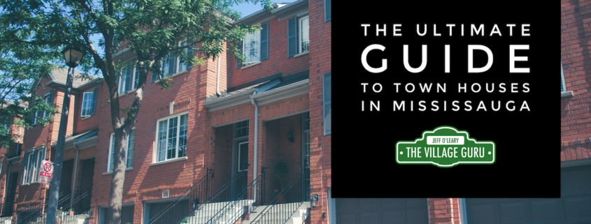 The ultimate guide to town houses in mississauga